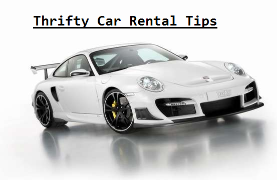 Thrifty Car Rental Tips